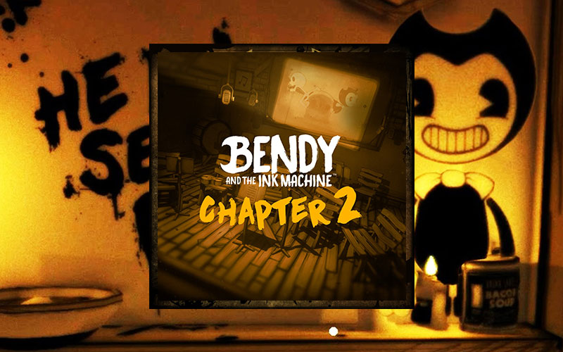 Bendy and the Ink Machine Chapter 2 - Cover